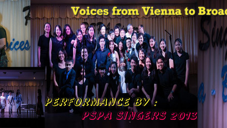 Voices from Vienna to Broadway By PSPA SINGERS 2013