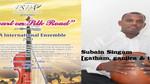 "PSPA International Ensemble ""Mozart on Silk Road"" - Subain Singam"