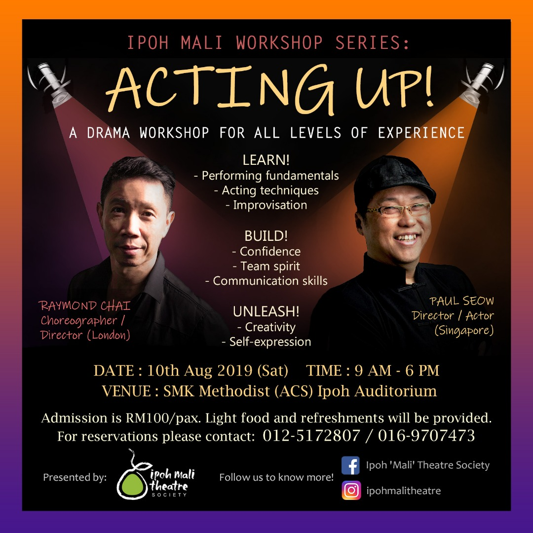 """Acting UP!"""" Drama Workshop by Ipoh Mali Theatre Society"""