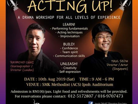 """""""Acting UP!"""" Drama Workshop by Ipoh Mali Theatre Society"""