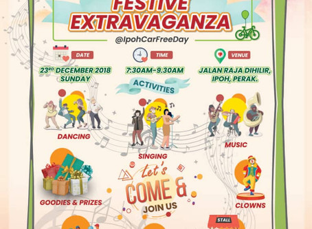 2018 PSPA Festive Extravaganza @ Ipoh Car Free Day