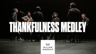 Thankfulness Medley