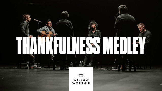 Thankfulness Medley