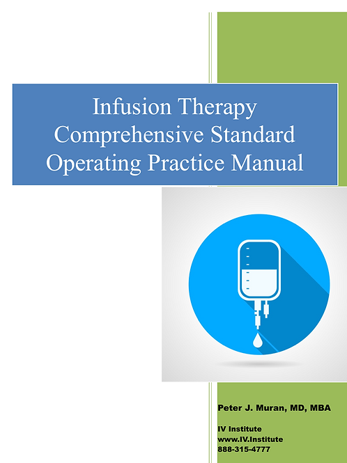 Infusion Therapy Comprehensive Standard Operating Practice Manaul