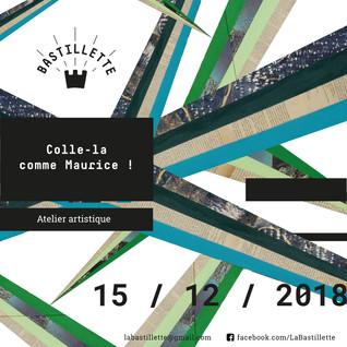 """""""Colle-la comme Maurice"""" – ateliers artistiques – 15/12/2018"""