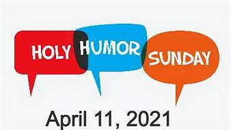 Holy Humor Sunday