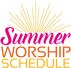 Summer Worship Schedule 2021