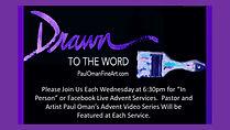 Advent Worship Featuring Paul Oman's Vid
