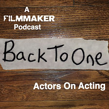 Filmmaker Podcast Back to One with Matthew Del Negro