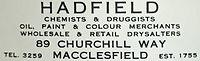 Hadfield, drysalter. Macclesfield's longest established retailer, trading since 1755