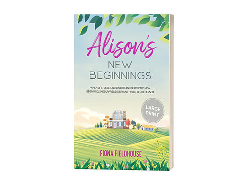 Alison's New Beginnings (large print)