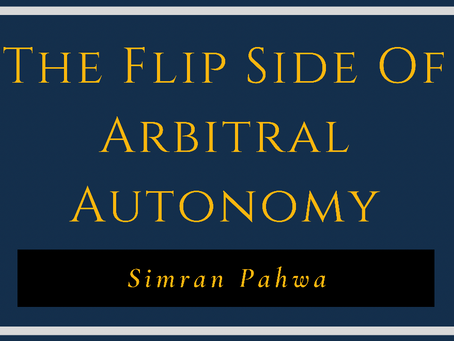 The Flip Side of Arbitral Autonomy