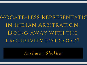 Advocate-less Representation in Indian Arbitration