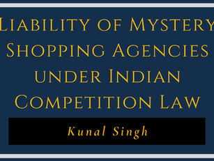 Liability of Mystery Shopping Agencies under Indian Competition Law