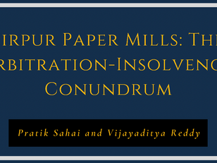 Sirpur Paper Mills: The Arbitration-Insolvency Conundrum