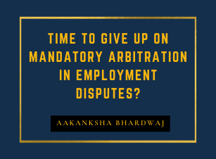 Time to give up on mandatory arbitration in employment disputes?