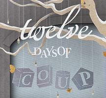 twelvedaysofcoup_teaser.jpg