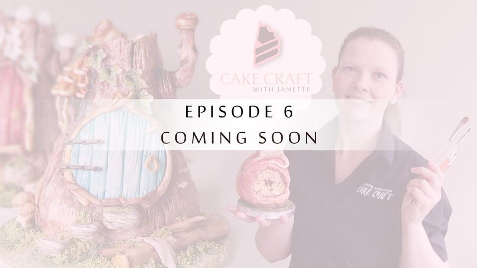 Episode 6 - Coming Soon