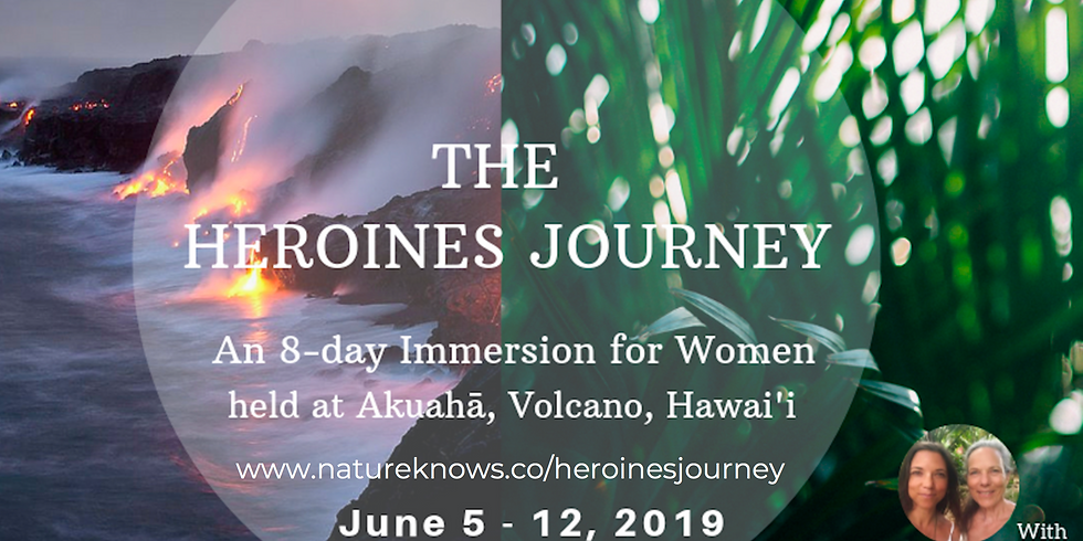 THE HEROINES JOURNEY - 8 day immersion
