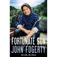 John Fogerty: Fortunate Son, the song, the memoir, the revival