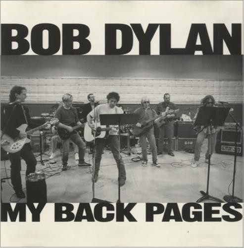 Bob Dylan My Back Pages