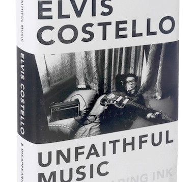 Elvis Costello: Unfaithful Music & Disappearing Ink