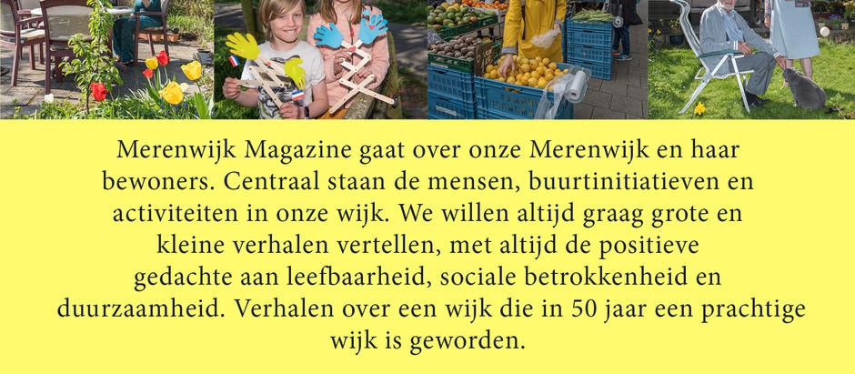 Merenwijk Magazine gaat flyeren! Wij ontmoeten u binnenkort graag in de buurt en de Kopermolen