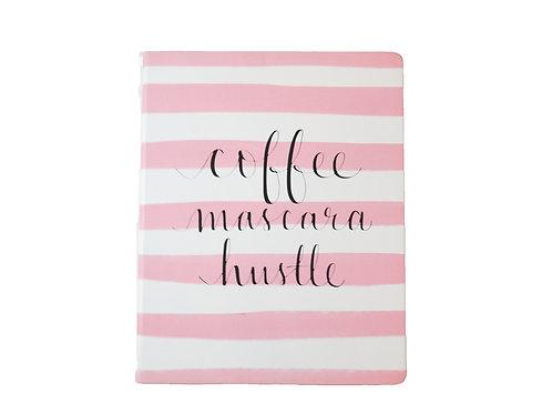 Coffee. Mascara. Hustle. Hardcover Journal Notebook