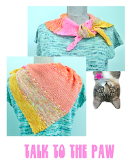 """""""Talk to the paw"""" shawl / wrap with an upside photo of sharon from security and text saying """"Talk to the paw"""""""