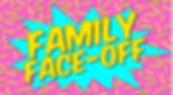 Family Face Off.jpg