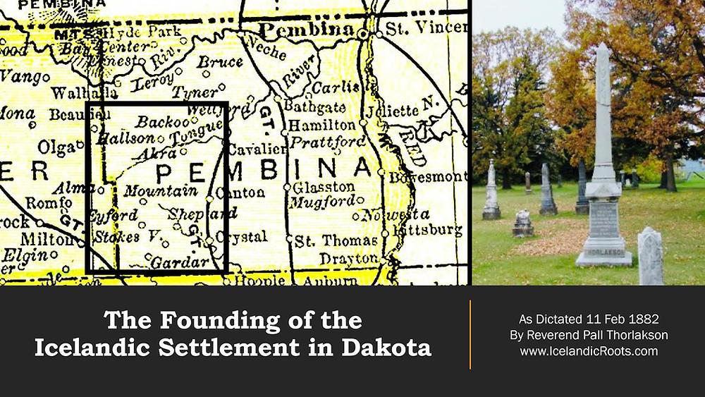 North Dakota Icelandic Settlement area and Pall Thorlakson