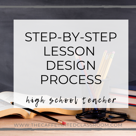 Step-By-Step Lesson Design Process