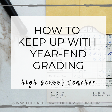 How to Keep Up With Year-End Grading