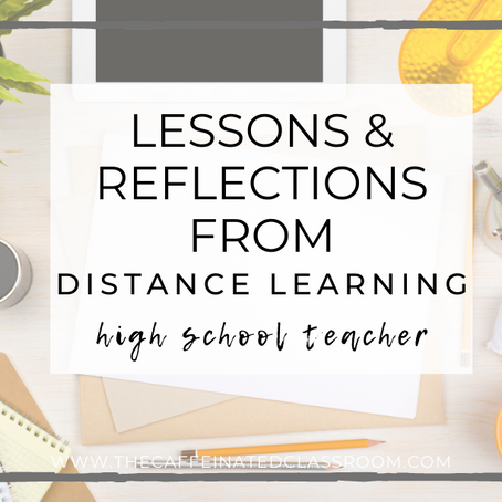 Lessons & Reflections from Distance Learning