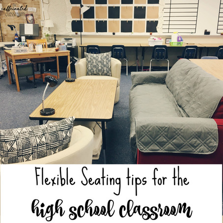 Flexible Seating Tips for the High School Classroom