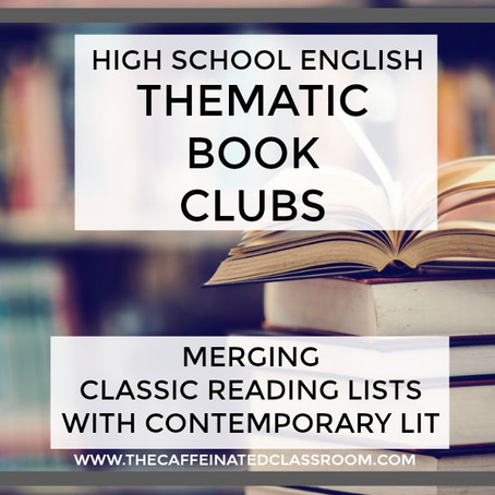 Thematic Book Clubs: Merging Classic Reading Lists with Contemporary Lit