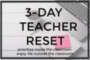 3-DAY TEACHER RESET image.png