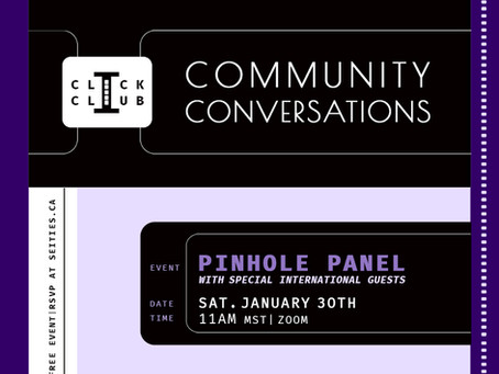 January 30th 2021 CLICK CLUB Pinhole Panel Discussion