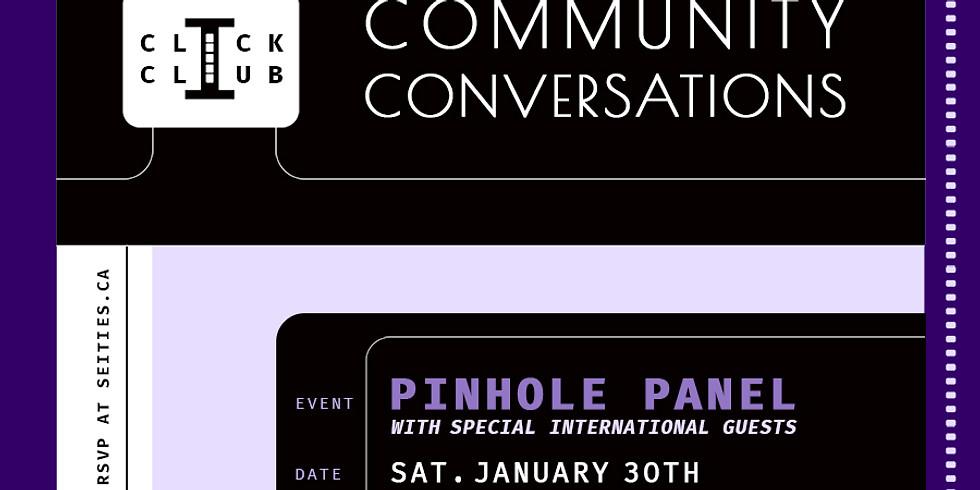 CLICK CLUB Conversation: Pinhole Panel Discussion
