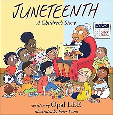 Juneteenth: A Children's Story