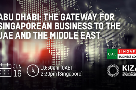 Abu Dhabi: Gateway for Singaporean Businesses to the UAE and Middle East, 16 June