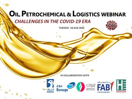 Oil, Petrochemical & Logistics Webinar, 18 Aug