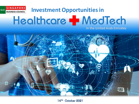 Investment Opportunities in Healthcare & MedTech in the UAE, 14 Oct
