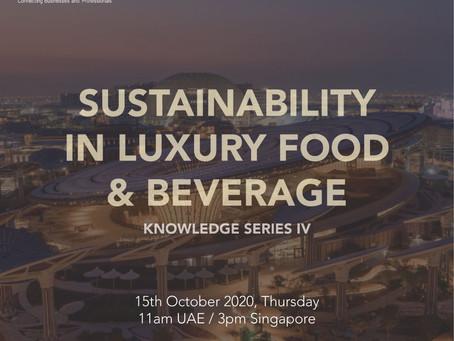 SBCUAE's Sustainability in Luxury Food & Beverage, 15 Oct