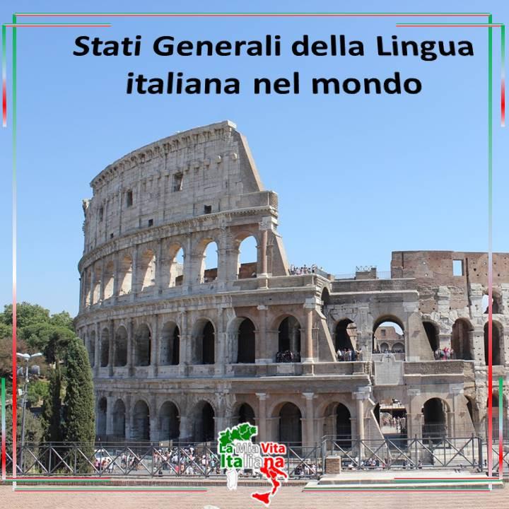 Stati Generali della Lingua italiana nel mondo.