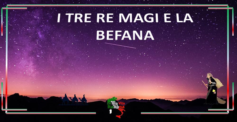 La leyenda de los Reyes Magos y la Befana