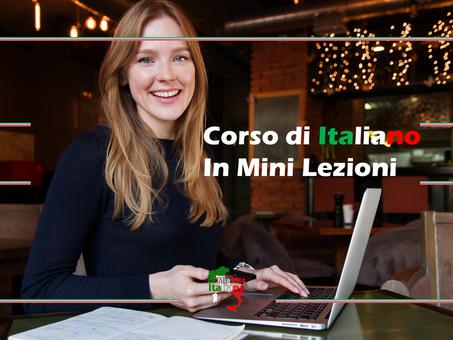 Il corso di Italiano a distanza in Mini lezioni di *La mia vita Italiana*
