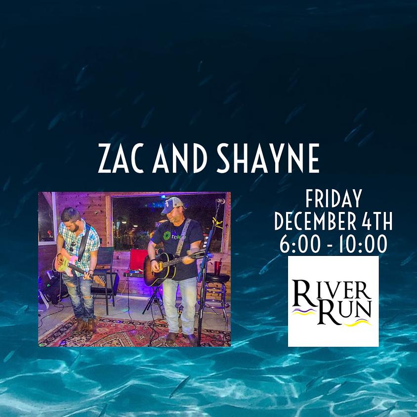 Zac and Shayne Live!