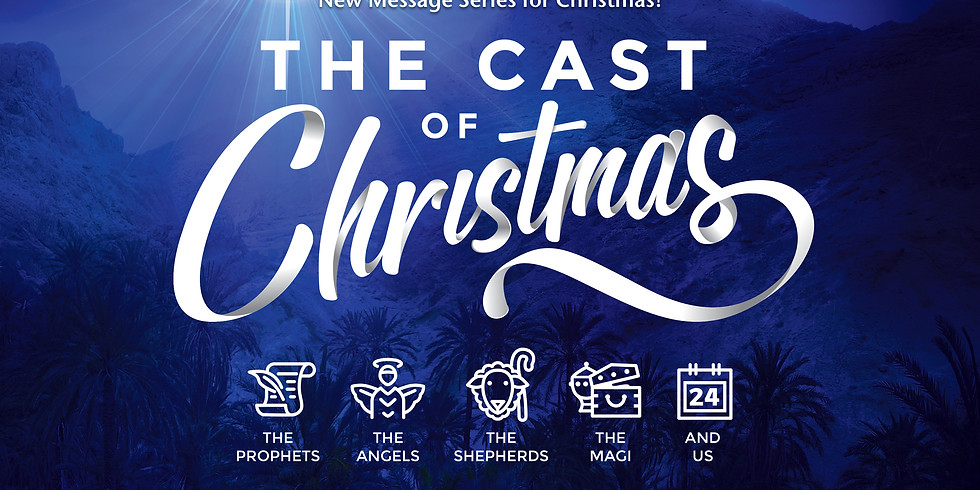 The Cast of Christmas - Message Series