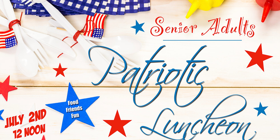 Senior Adults Patriotic Luncheon